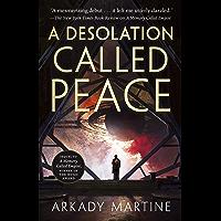 A Desolation Called Peace (Teixcalaan Book 2) (English Edition)
