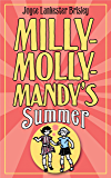 Milly-Molly-Mandy's Summer (The World of Milly-Molly-Mandy Book 3)