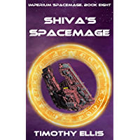 Shiva's Spacemage (Imperium Spacemage Book 8)
