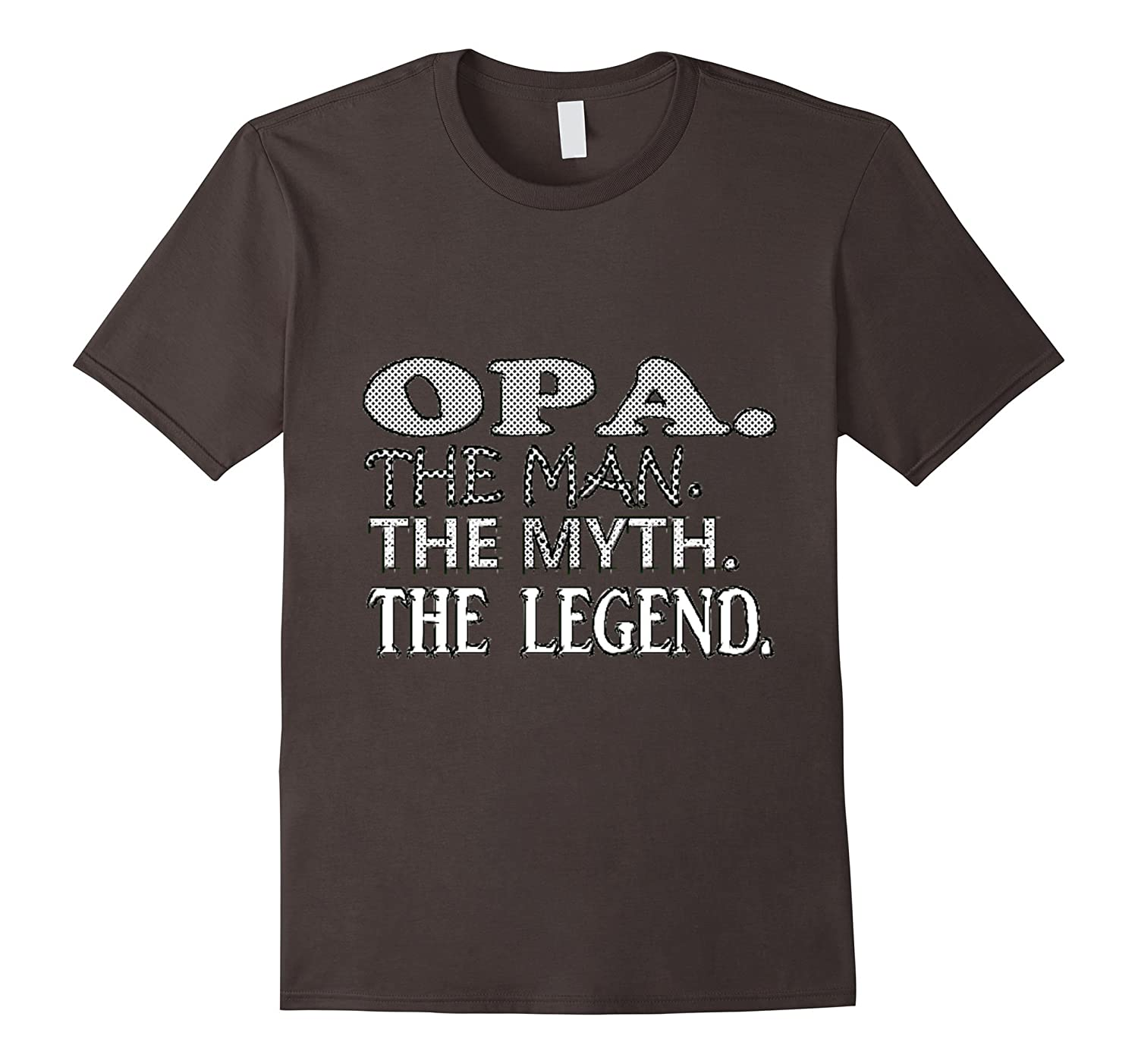 Mens Opa The Man The Myth The Legend Father Grandfather Dad Shirt