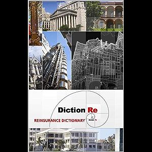 DictionRe: REINSURANCE DICTIONARY
