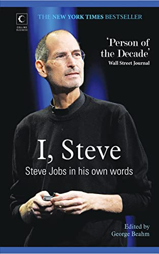 I; Steve - Steve Jobs In His Own Words