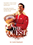 The Quest: Novak Djokovic's decade of chasing at Roland-Garros came to an end, unlocking history (English Edition)