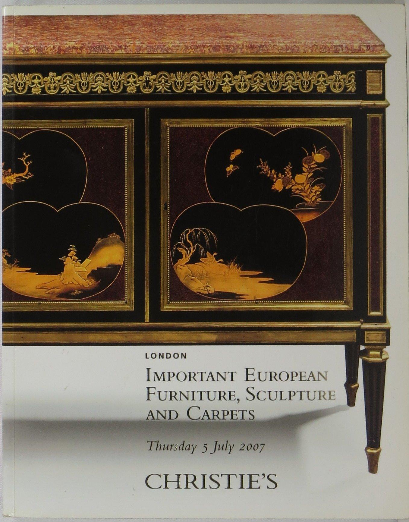 Download Christie's Important European Furniture, Sculpture and Carpets (Sale #7412) - London, July 5, 2007 pdf