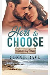 Hers to Choose (A Cinnamon Bay Romance Book 7) Kindle Edition