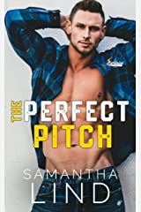 The Perfect Pitch (Indianapolis Lightning Book 1) Kindle Edition