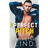 The Perfect Pitch (Indianapolis Lightning Book 1)