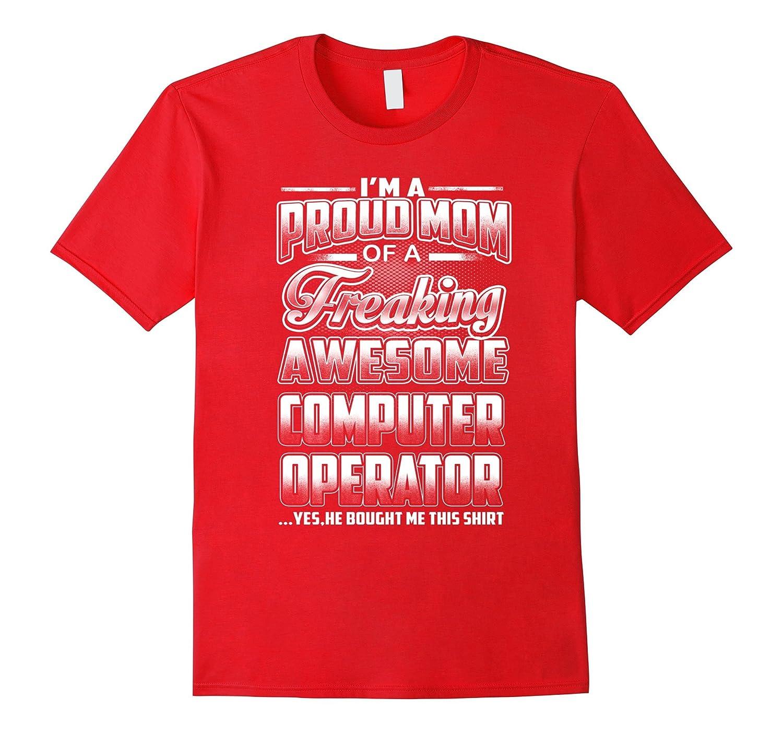Computer Operator Mom T-shirt-Art