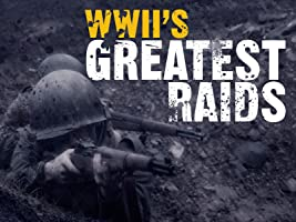 WWII's Greatest Raids Season 1