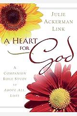 A Heart for God Kindle Edition