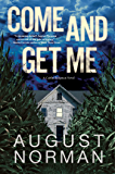 Come and Get Me (A Caitlin Bergman Novel Book 1)