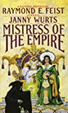 Mistress of the Empire (Empire Trilogy, Bk. 3)