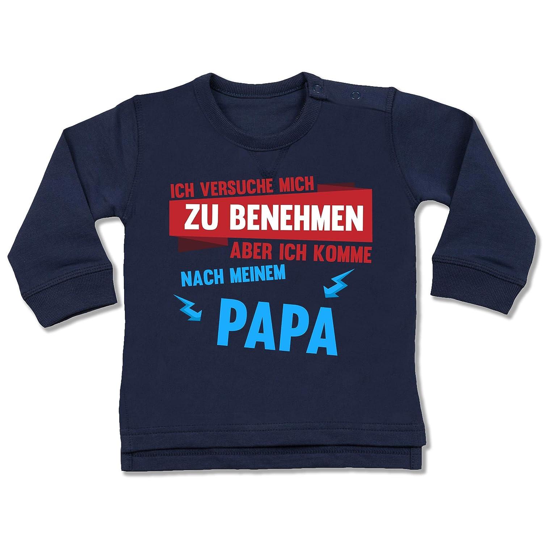 Sprüche Baby - Ich versuche Mich zu benehmen Aber ich komme nach Meinem Papa Blitze - Baby Pullover Shirtracer BZ31