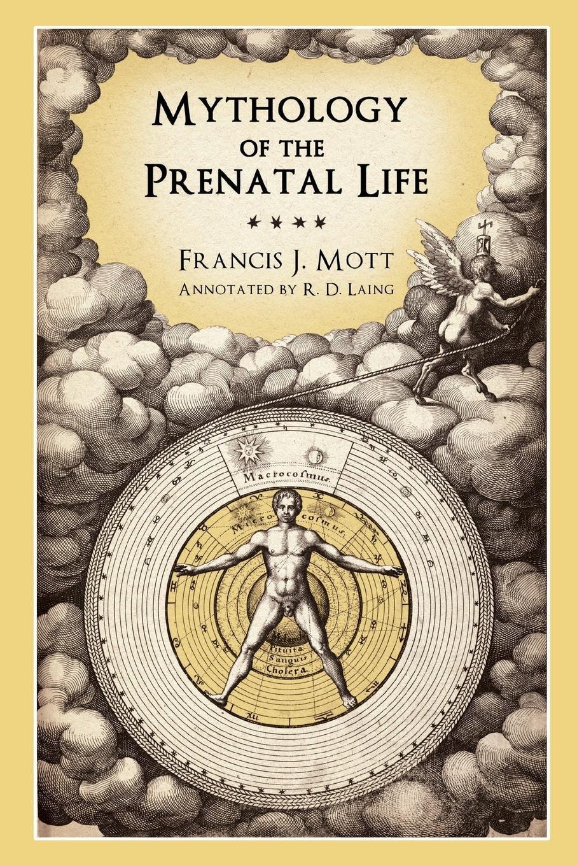Mythology Of The Prenatal Life