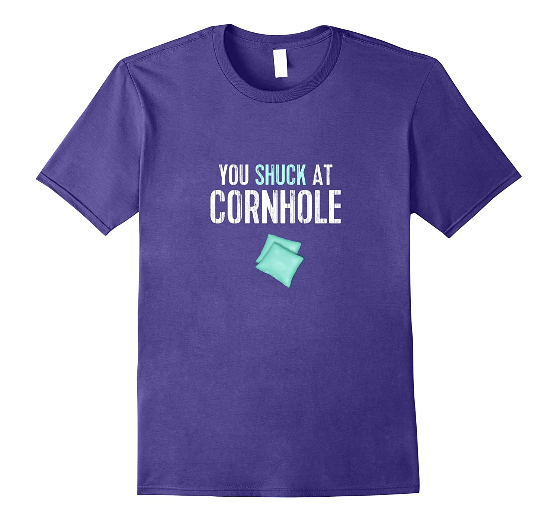 Funny Cornhole TShirt You Shuck At Cornhole Tee-Vaci