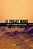 Des ombres dans la pierre: Le Projet Mars, T4