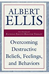 Overcoming Destructive Beliefs, Feelings, and Behaviors: New Directions for Rational Emotive Behavior Therapy (Psychology) Kindle Edition