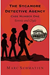 The Sycamore Detective Agency - Case Number One: Bonnie and Clyde Kindle Edition