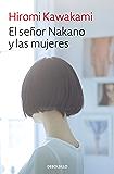 El señor Nakano y las mujeres (Spanish Edition)