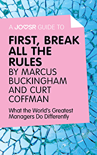 12 the elements of great managing ebook rodd wagner james harter a joosr guide to first break all the rules by marcus buckingham and curt fandeluxe Choice Image