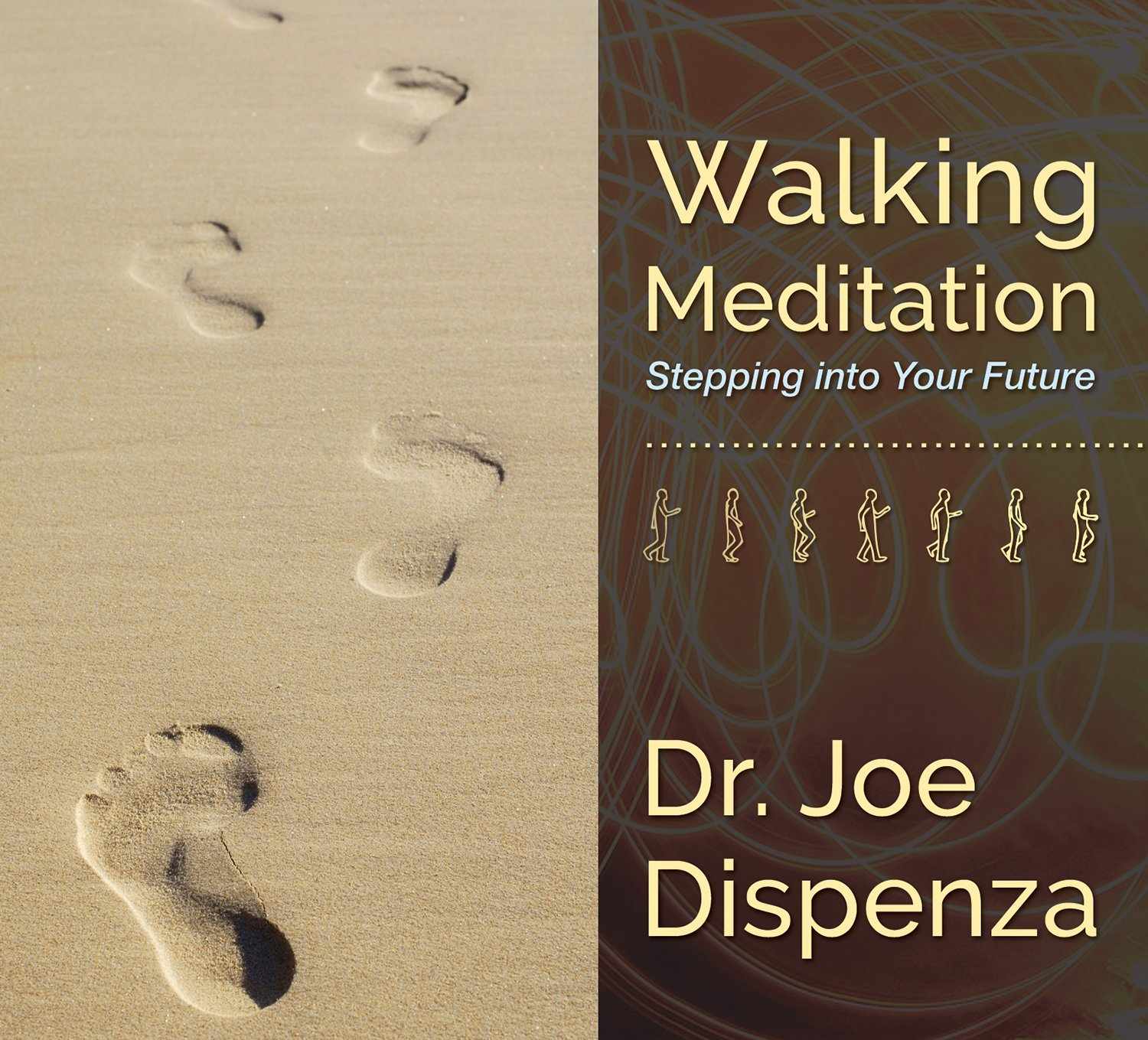 Walking Meditation: Stepping into Your Future by Cd Baby