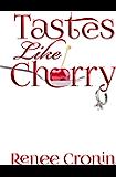 Tastes Like Cherry