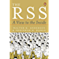 The RSS: A View to the Inside