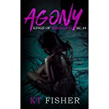 Agony (Kings of Rebellion MC Book 4): Kings of Rebellion MC #4