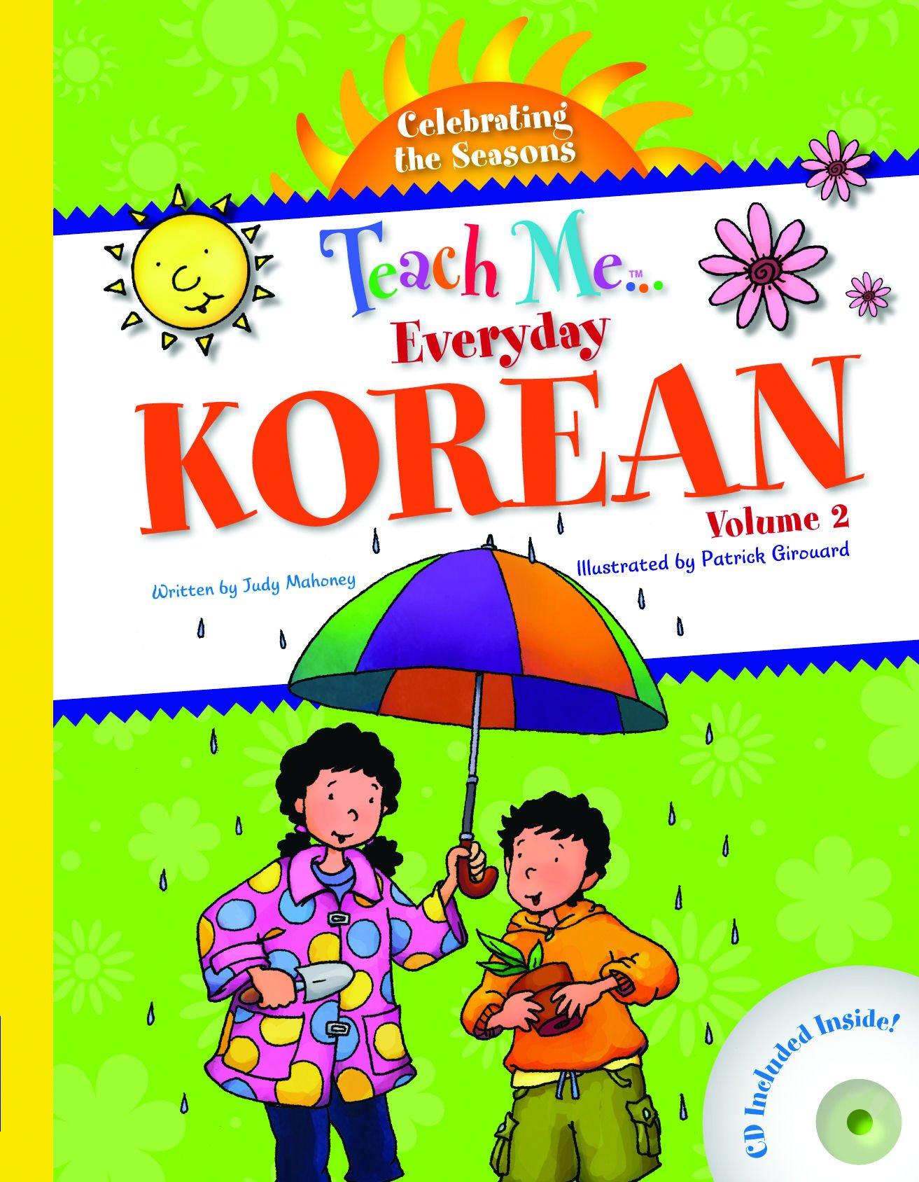Teach Me Everyday Korean: Celebrating the Seasons (Korean and English Edition)
