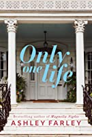 Only One Life: A Novel (English