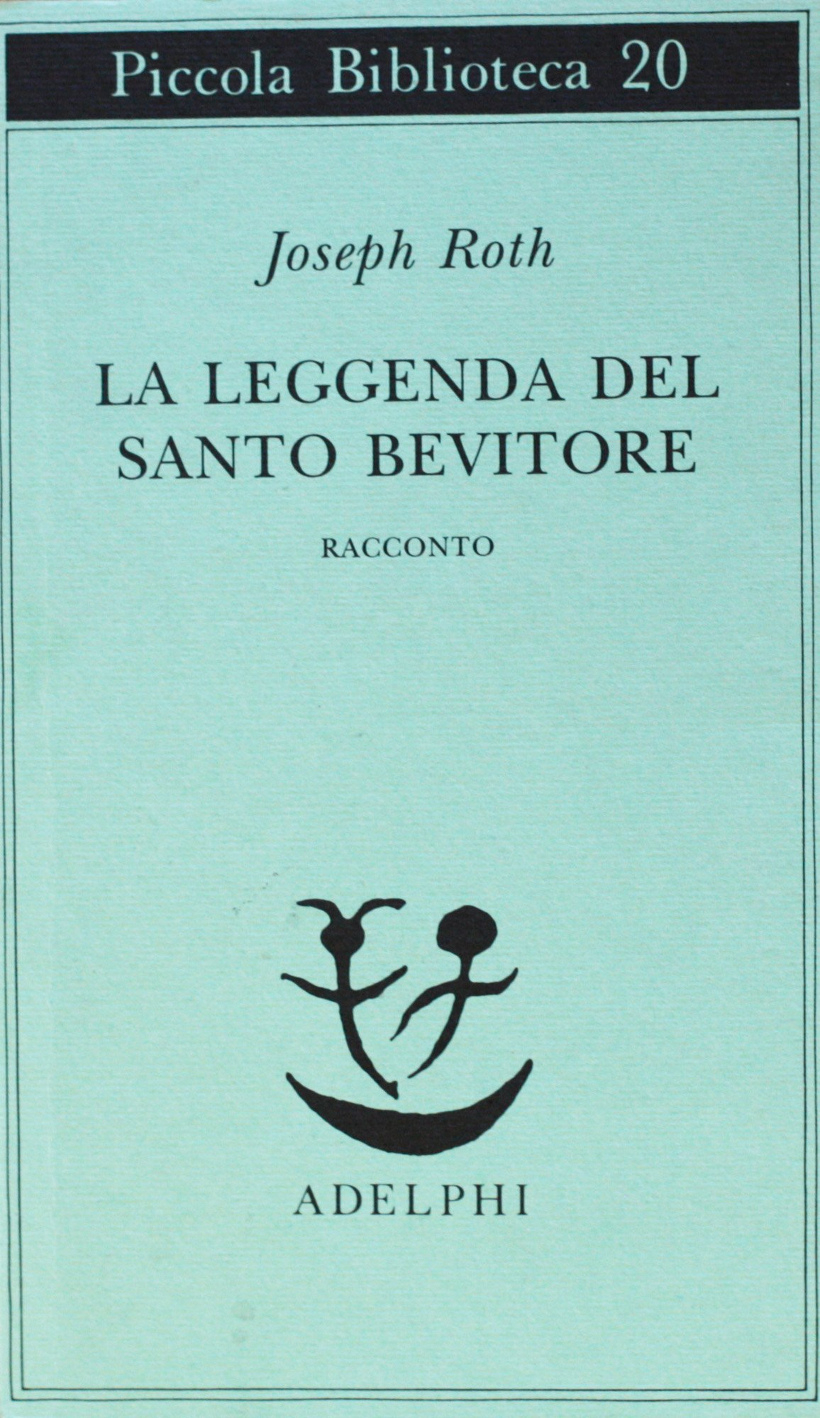 Amazon.it: La leggenda del santo bevitore - Joseph Roth A cura di Francesca  Pilato - Libri