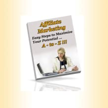 Affiliate Marketing A-to-Z