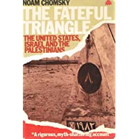 Fateful Triangle: Israeil, The United States and the Palestinians