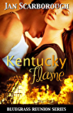 Kentucky Flame (Bluegrass Reunion Series, Book Three)