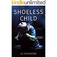Shoeless Child: A heart-stopping thriller (Detective Kerri Blasco Book 4)