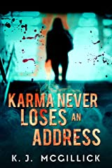 Karma Never Loses An Address (Lies and Misdirection Book 3) Kindle Edition