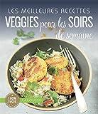 Les meilleures recettes veggies pour les soirs de semaine