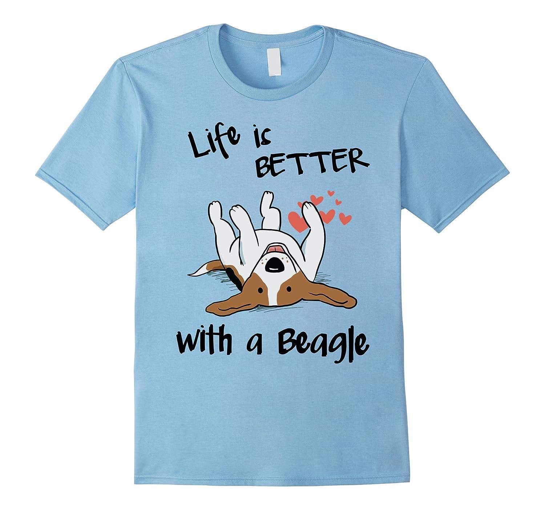 Beagle T-Shirt, Life's better with a Beagle-BN