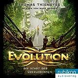 Evolution: Die Stadt der Überlebenden