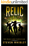 Relic: The Dean Curse Chronicles, #2