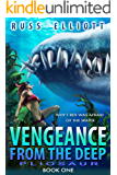 Vengeance from the Deep - Book One: Pliosaur