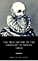 The True History of the Conquest of Mexico (1800) (English Edition)