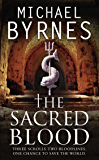The Sacred Blood: The thrilling sequel to The Sacred Bones, for fans of Dan Brown