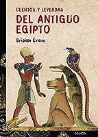 Cuentos Y Leyendas Del Antiguo Egipto (Literatura