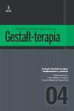 Modalidades de intervenção clínica em Gestalt-terapia (Gestalt-terapia: fundamentos e práticas)