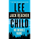 No Middle Name: The Complete Collected Jack Reacher Short Stories (English Edition)