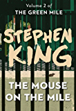 The Mouse on the Mile (The Green Mile Book 2)