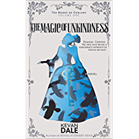 The Magic of Unkindness: The Books of Conjury, Volume One (English Edition)