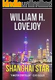 Shanghai Star: An alternative history techno thriller