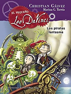 Los piratas fantasma / The Pirate Ghosts (El pequeño Leo da Vinci) (Spanish